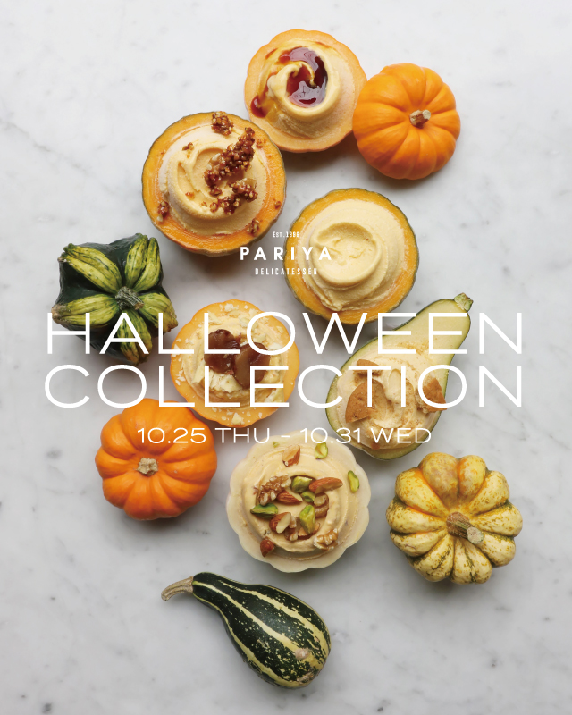 HALLOWEEN COLLECTION<br />10.25 THU - 10.31 WED